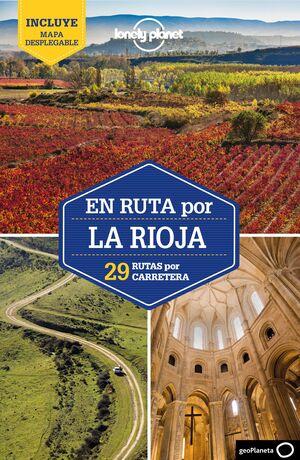 EN RUTA POR LA RIOJA LONELY PLANET 2021
