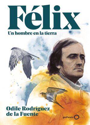FELIX - UN HOMBRE EN LA TIERRA (EDICION ESPECIAL)