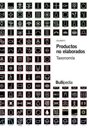 PRODUCTOS NO ELABORADOS VOL. 2. BULLIPEDIA