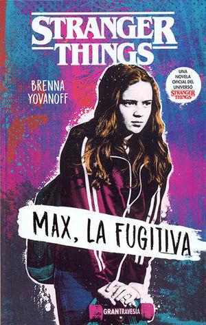 MAX, LA FUGITIVA