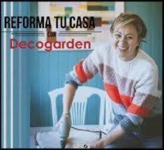 REFORMA TU CASA CON DECOGARDEN