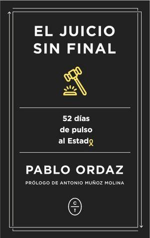 EL JUICIO SIN FINAL