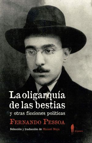 LA OLIGARQUÍA DE LAS BESTIAS... Y OTRAS FICCIONES POLÍTICAS
