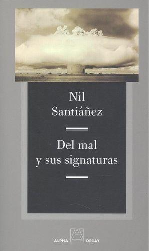 DEL MAL Y SUS SIGNATURAS