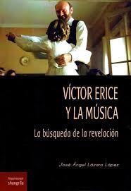 VICTOR ERICE Y LA MUSICA. LA BUSQUEDA DE LA REVELACION.