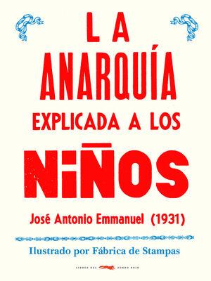 LA ANARQUÍA EXPLICADA A LOS NIÑOS (1931)