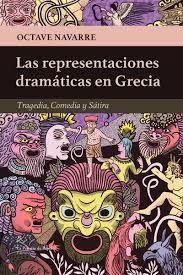 LAS REPRESENTACIONES DRAMÁTICAS EN GRECIA