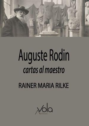 AUGUSTE RODIN - CARTAS AL MAESTRO
