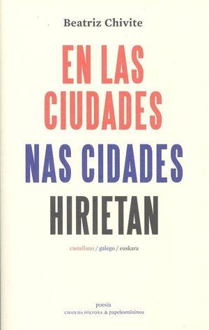EN LAS CIUDADES / NAS CIDADES / HIRIETAN