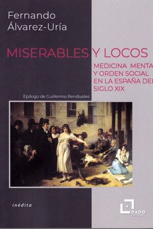 MISERABLES Y LOCOS