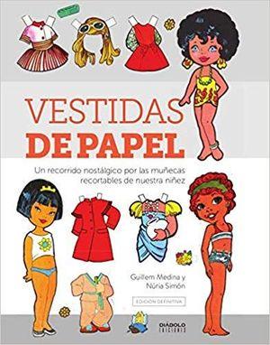 VESTIDAS DE PAPEL - EDICION DEFINITIVA