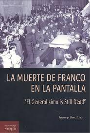 LA MUERTE DE FRANCO EN LA PANTALLA.