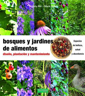 BOSQUES Y JARDINES DE ALIMENTOS