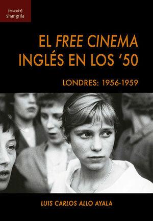 EL FREE CINEMA INGLES EN LOS '50