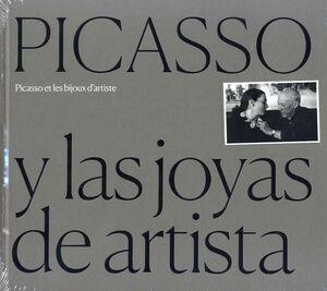 PICASSO Y LAS JOYAS DE ARTISTA / PICASSO ET LES BIJOUX D'ARTISTE