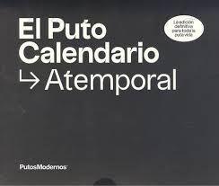 EL PUTO CALENDARIO ATEMPORAL