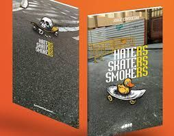 HATERS SKATERS SMOKERS