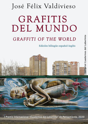 GRAFITIS DEL MUNDO ; GRAFFITI OF THE WORLD