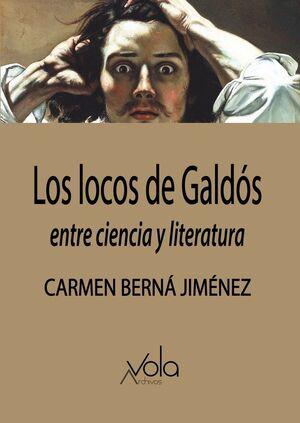 LOS LOCOS DE GALDÓS