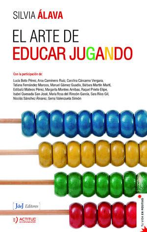 EL ARTE DE EDUCAR JUGANDO