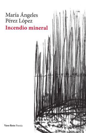INCENDIO MINERAL