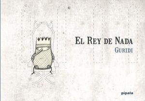 EL REY DE NADA