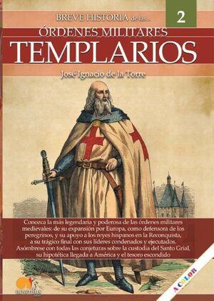 BREVE HISTORIA DE LAS ORDENES MILITARES TEMPLARIOS