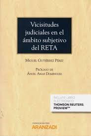 VICISITUDES JUDICIALES EN EL AMBITO SUBJETIVO DEL RETA