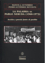 PALABRA DE PABLO NERUDA 1960-1973