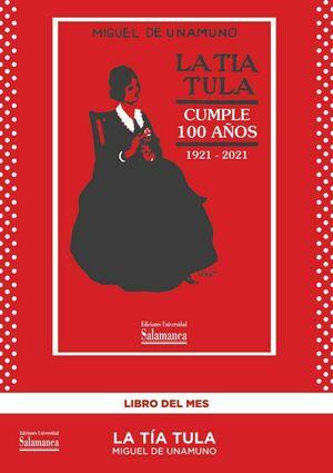 LA TÍA TULA CUMPLE 100 AÑOS (1921-2021)