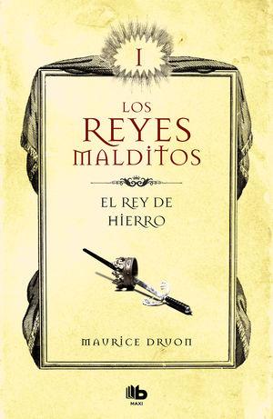 EL REY DE HIERRO. LOS REYES MALDITOS 1