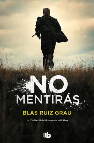 NO MENTIRÁS. TRILOGÍA BLAS RUIZ 1