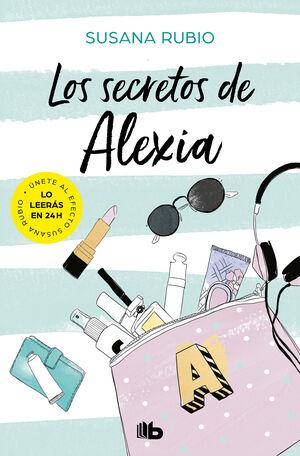 LOS SECRETOS DE ALEXIA (SAGA ALEXIA 1)