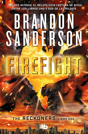 FIREFIGHT. THE RECKONERS 2