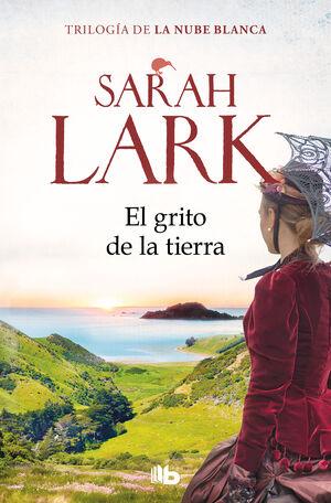 EL GRITO DE LA TIERRA. TRILOGÍA DE LA NUBE BLANCA 3