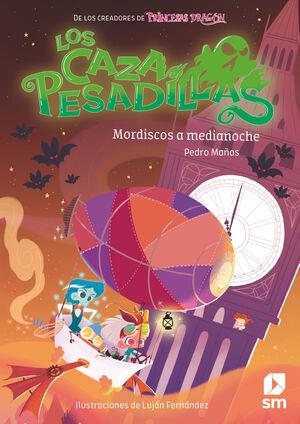 MORDISCOS A MEDIANOCHE (LOS CAZAPESADILLAS 2)