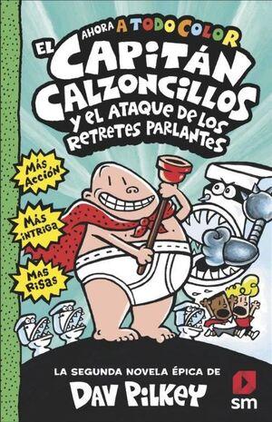 EL CAPITÁN CALZONCILLOS Y EL ATAQUE DE LOS RETRETES PARLANTES 2