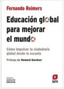 EDUCACION GLOBAL PARA MEJORAR EL MUNDO