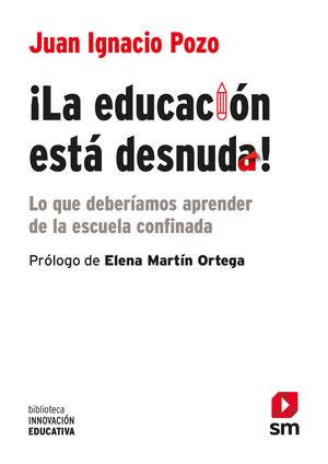LA EDUCACIÓN ESTA DESNUDA