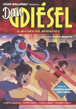 EL MISTERIO DEL ARTEFACTO C (DAN DIESEL 1)