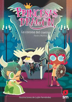 LA CORONA DEL CUERVO (PRINCESAS DRAGON 12)