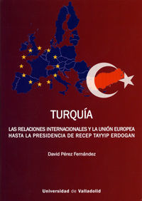 TURQUIA. LAS RELACIONES INTERNACIONALES Y LA UNION EUROPEA HASTA