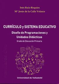 CURRICULO Y SISTEMA EDUCATIVO. DISEÑO DE PROGRAMACIONES Y UNIDADES DIDACTICAS