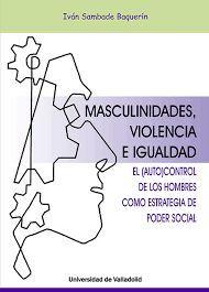 MASCULINIDADES, VIOLENCIA E IGUALDAD