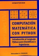 COMPUTACION MATEMATICA CON PYTHON. INTRODUCCION AL LENGUAJE PYTHO