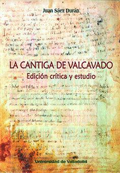 LA CANTIGA DE VALCAVADO. EDICION CRITICA Y ESTUDIO