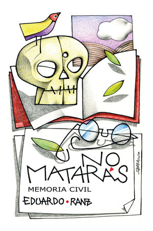 NO MATARÁS. MEMORIA CIVIL