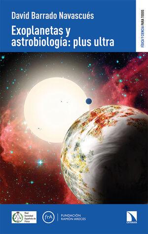 EXOPLANETAS Y ASTROBIOLOGÍA: PLUS ULTRA
