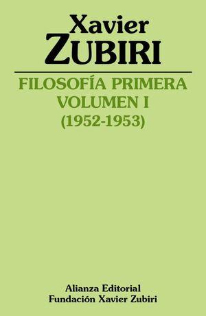 FILOSOFÍA PRIMERA. VOLUMEN 1 (1952-1953)