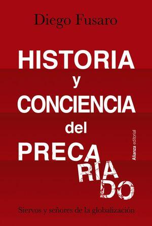 HISTORIA Y CONCIENCIA DEL PRECARIADO